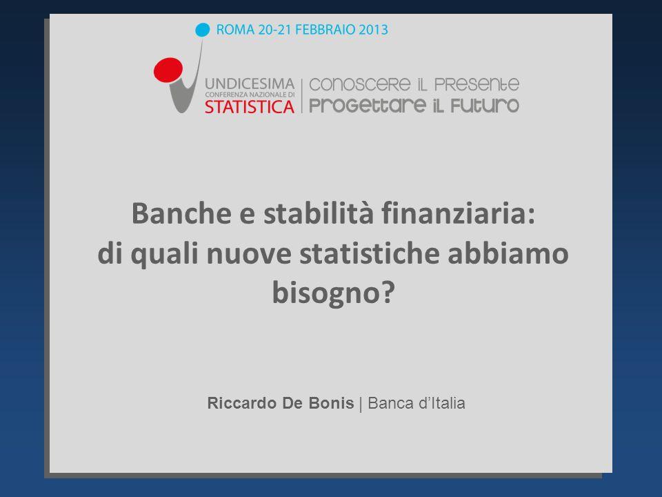 Banche e stabilità finanziaria: di quali nuove statistiche abbiamo bisogno.