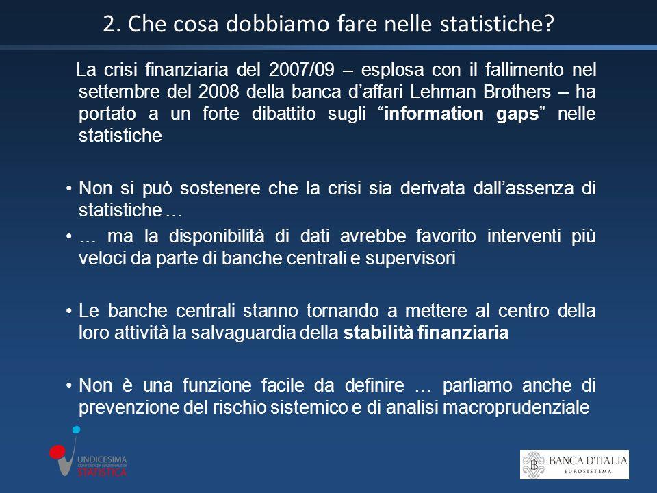2. Che cosa dobbiamo fare nelle statistiche.