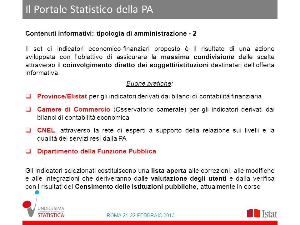 ROMA 21-22 FEBBRAIO 2013 Il Portale Statistico della PA Contenuti informativi: tipologia di amministrazione - 2 Il set di indicatori economico-finanzi