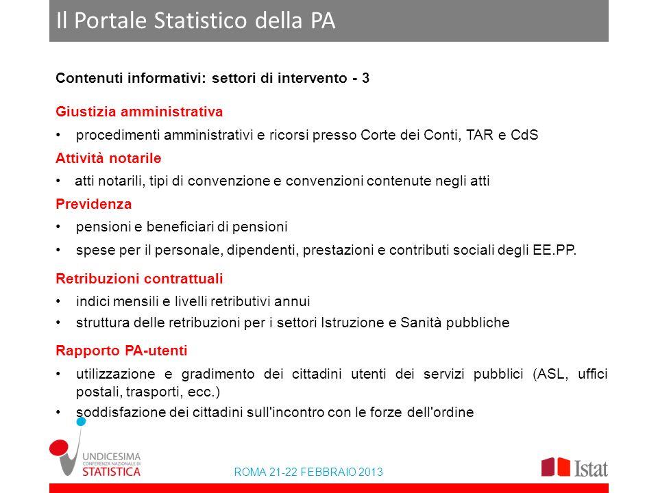 ROMA 21-22 FEBBRAIO 2013 Il Portale Statistico della PA Contenuti informativi: settori di intervento - 3 Giustizia amministrativa procedimenti amminis
