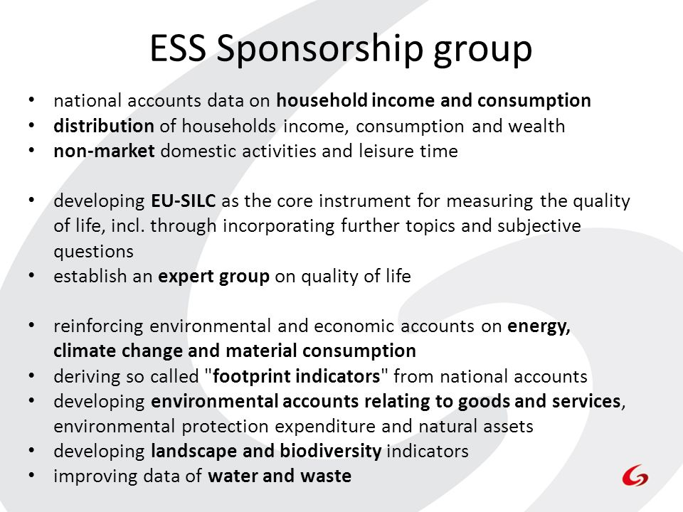 ESS Sponsorship group national accounts data on household income and consumption distribution of households income, consumption and wealth non-market