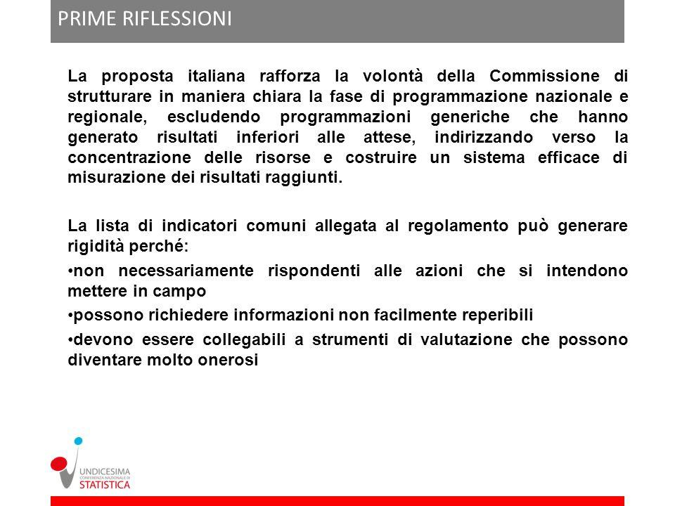 PRIME RIFLESSIONI La proposta italiana rafforza la volontà della Commissione di strutturare in maniera chiara la fase di programmazione nazionale e re