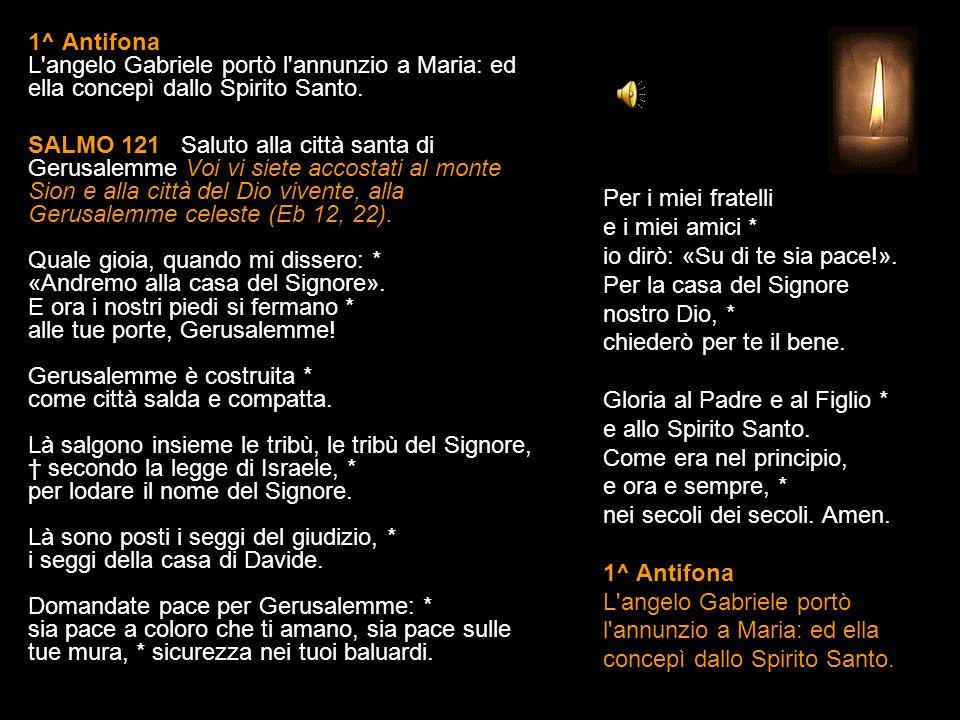 7 OTTOBRE 2013 LUNEDÌ BEATA VERGINE MARIA DEL ROSARIO VESPRI V. O Dio, vieni a salvarmi. R. Signore, vieni presto in mio aiuto. Gloria al Padre e al F
