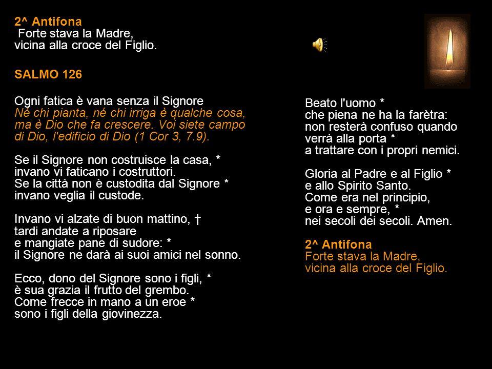 1^ Antifona L'angelo Gabriele portò l'annunzio a Maria: ed ella concepì dallo Spirito Santo. SALMO 121 Saluto alla città santa di Gerusalemme Voi vi s