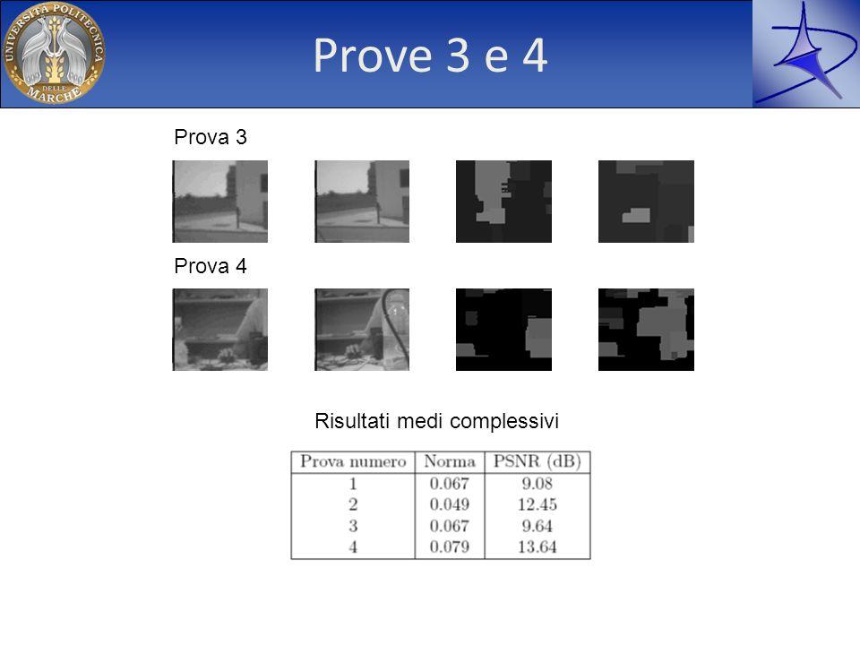 Prove 3 e 4 Prova 3 Prova 4 Risultati medi complessivi