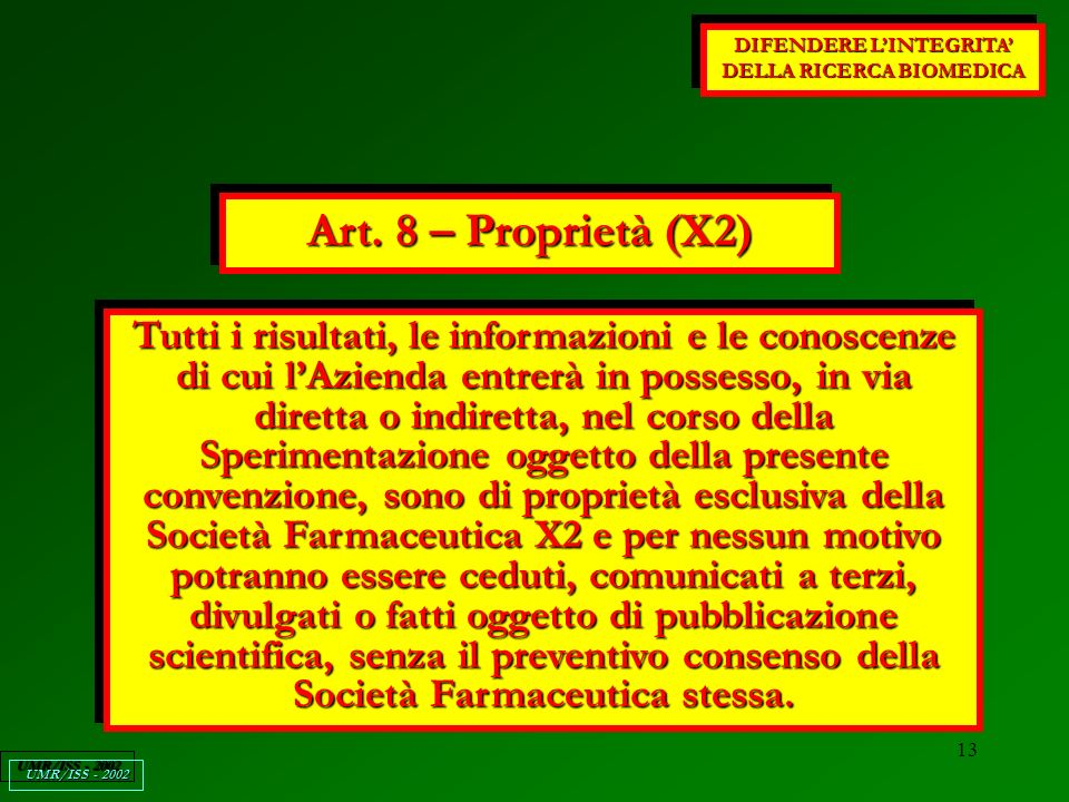 13 DIFENDERE LINTEGRITA DELLA RICERCA BIOMEDICA UMR/ISS - 2002 Art.