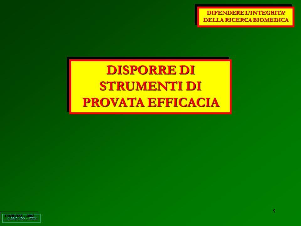 16 DIFENDERE LINTEGRITA DELLA RICERCA BIOMEDICA UMR/ISS - 2002 QUESTA E UNA DELLE RADICI DEL BIAS DI PUBBLICAZIONE!!.