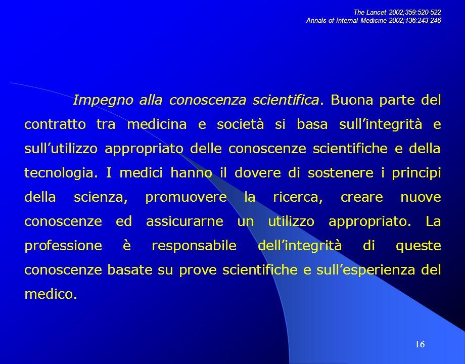 16 Impegno alla conoscenza scientifica.