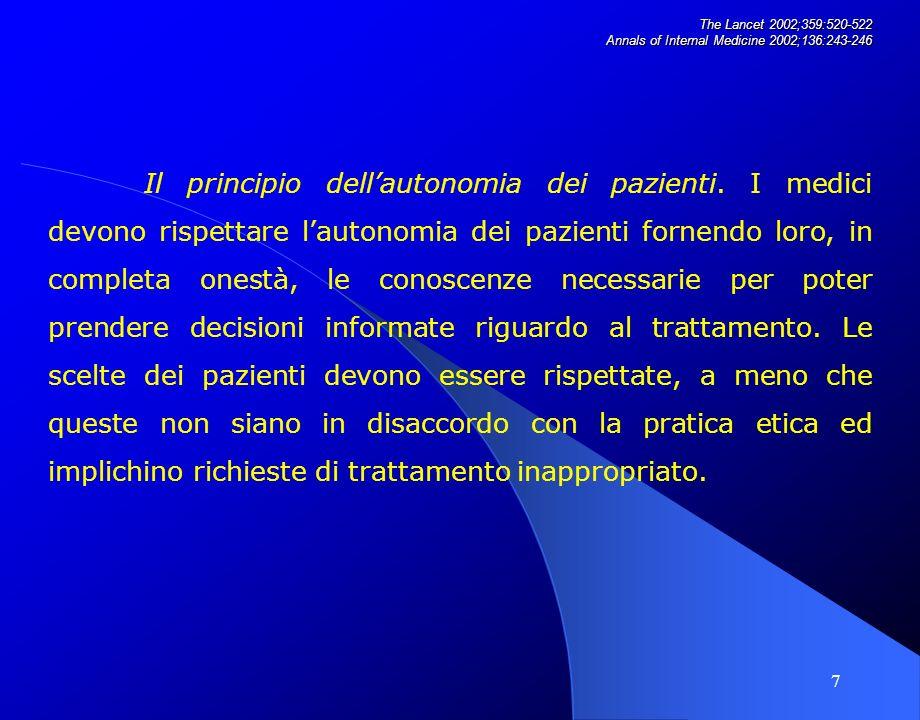 18 The Lancet 2002;359:520-522 Annals of Internal Medicine 2002;136:243-246 Impegno nei confronti delle responsabilità professionali.