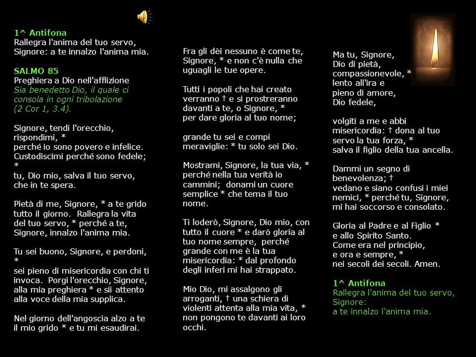 6 NOVEMBRE 2013 MERCOLEDÌ - III SETTIMANA DEL SALTERIO DEL T. O. LODI V. O Dio, vieni a salvarmi. R. Signore, vieni presto in mio aiuto. Gloria al Pad