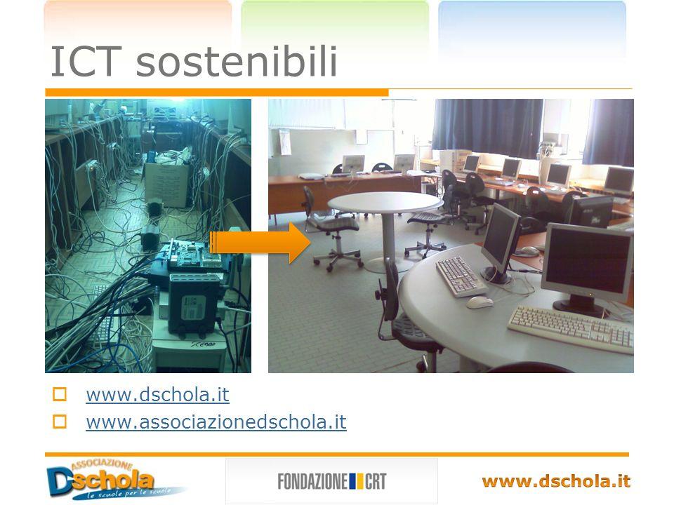 ICT sostenibili www.dschola.it www.associazionedschola.it