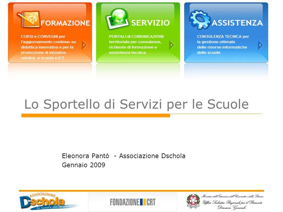 Lo Sportello di Servizi per le Scuole Eleonora Pantò - Associazione Dschola Gennaio 2009