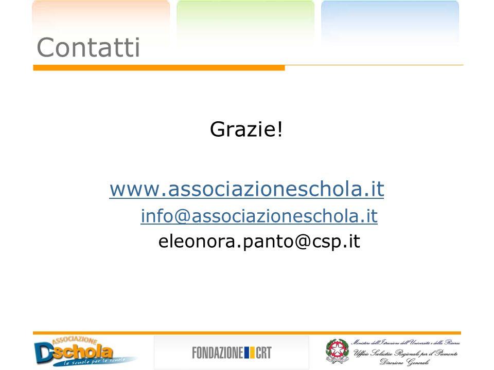Contatti Grazie! www.associazioneschola.it info@associazioneschola.it eleonora.panto@csp.it