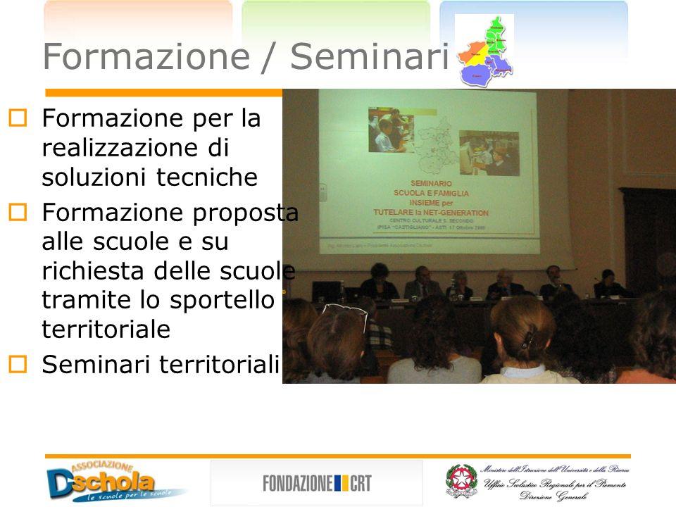 Formazione per la realizzazione di soluzioni tecniche Formazione proposta alle scuole e su richiesta delle scuole tramite lo sportello territoriale Se