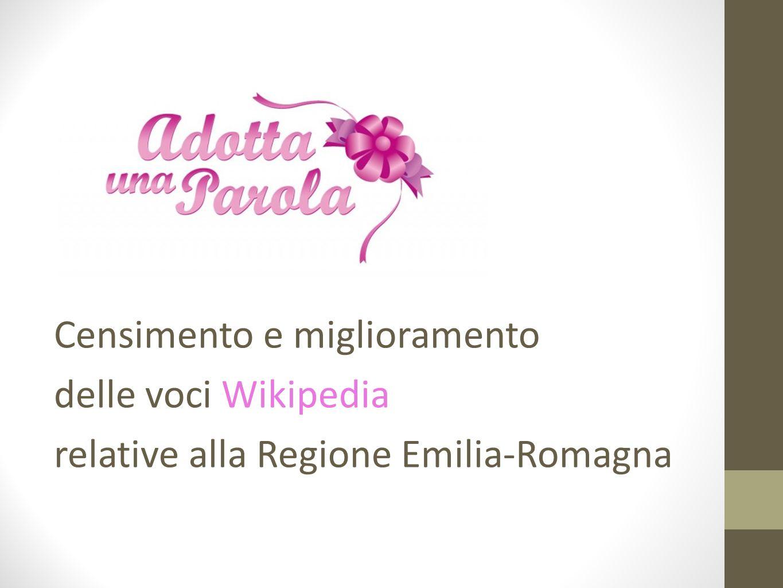 Censimento e miglioramento delle voci Wikipedia relative alla Regione Emilia-Romagna