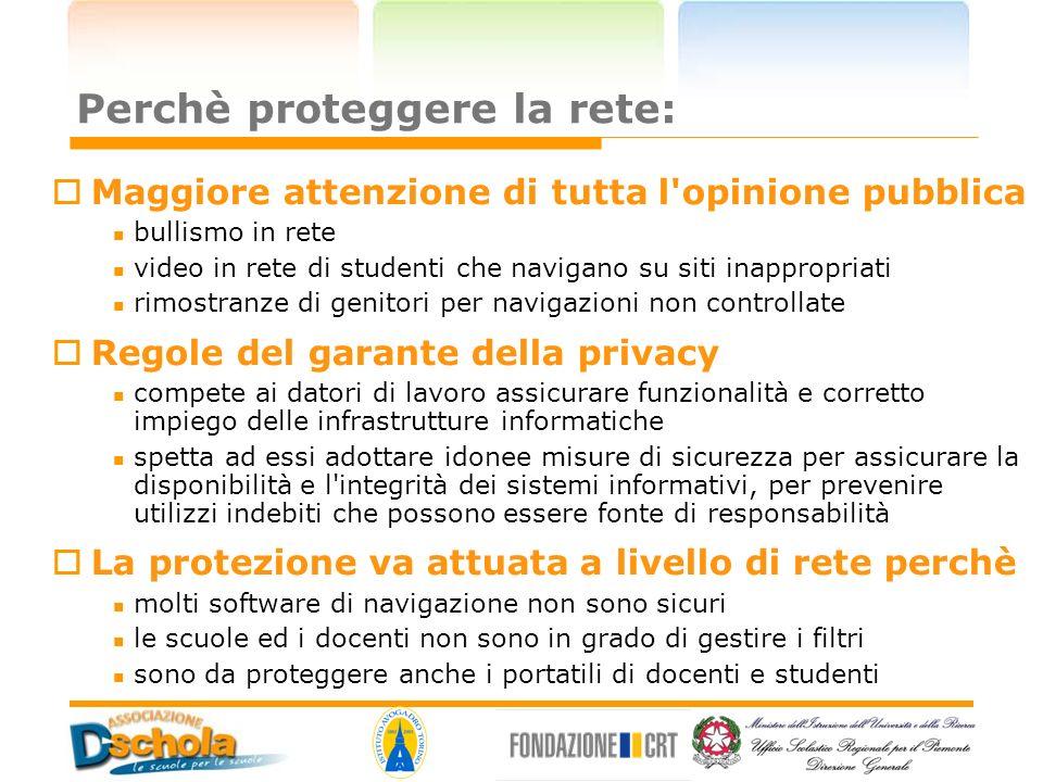 Perchè proteggere la rete: Maggiore attenzione di tutta l'opinione pubblica bullismo in rete video in rete di studenti che navigano su siti inappropri