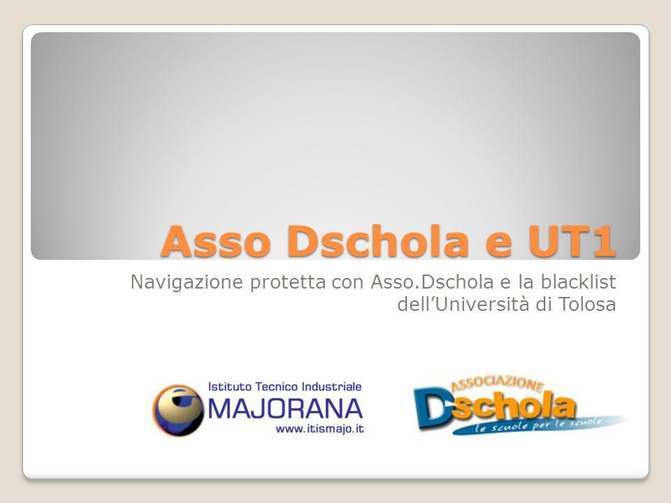 Asso Dschola e UT1 Navigazione protetta con Asso.Dschola e la blacklist dellUniversità di Tolosa