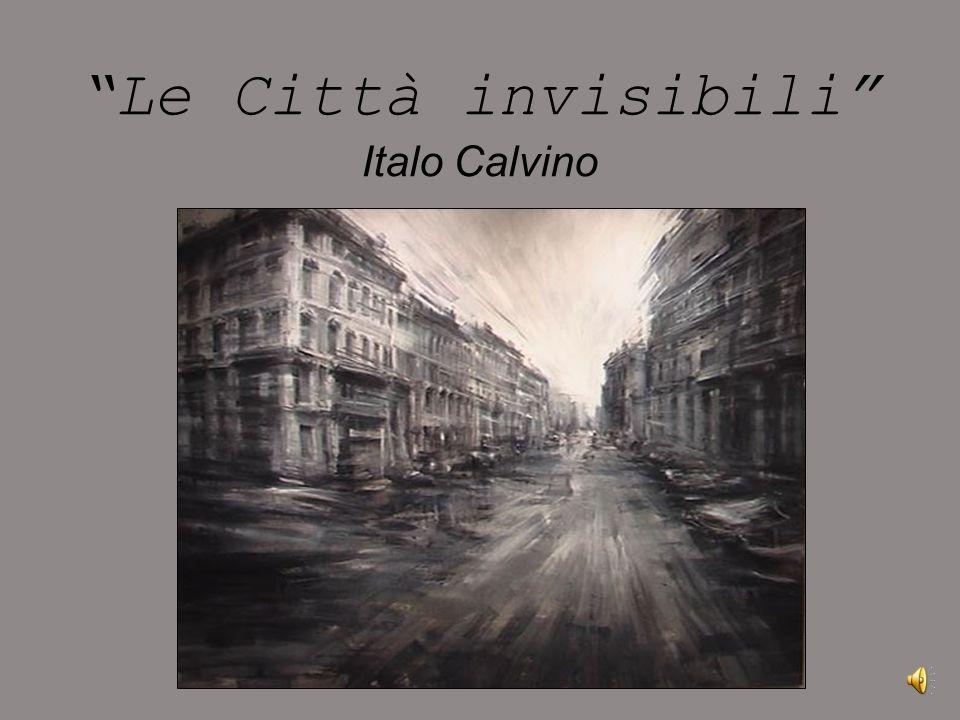 Le Città invisibili Italo Calvino