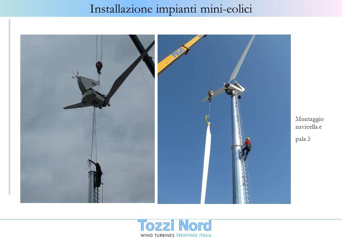 Montaggio navicella e pala 3 Installazione impianti mini-eolici