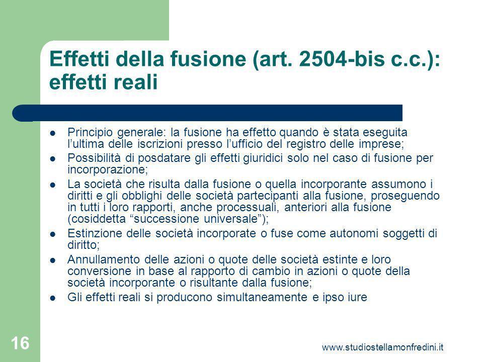 www.studiostellamonfredini.it 16 Effetti della fusione (art.