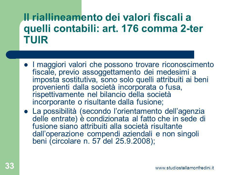 www.studiostellamonfredini.it 33 Il riallineamento dei valori fiscali a quelli contabili: art.