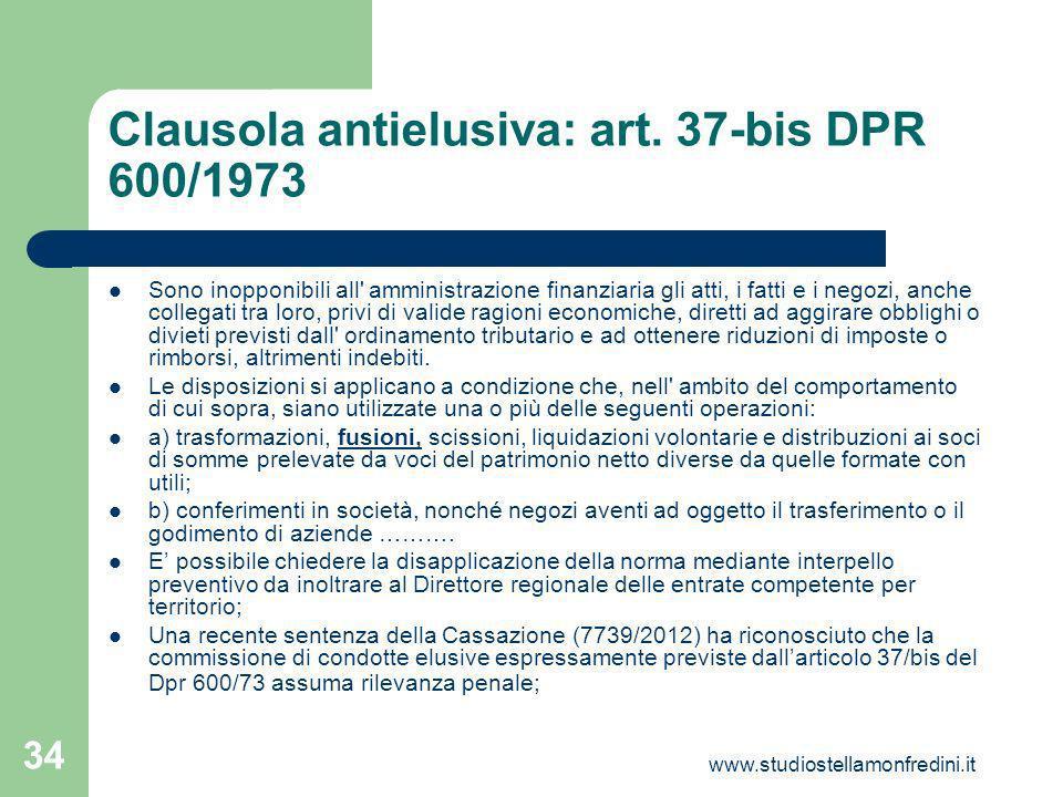 www.studiostellamonfredini.it 34 Clausola antielusiva: art.