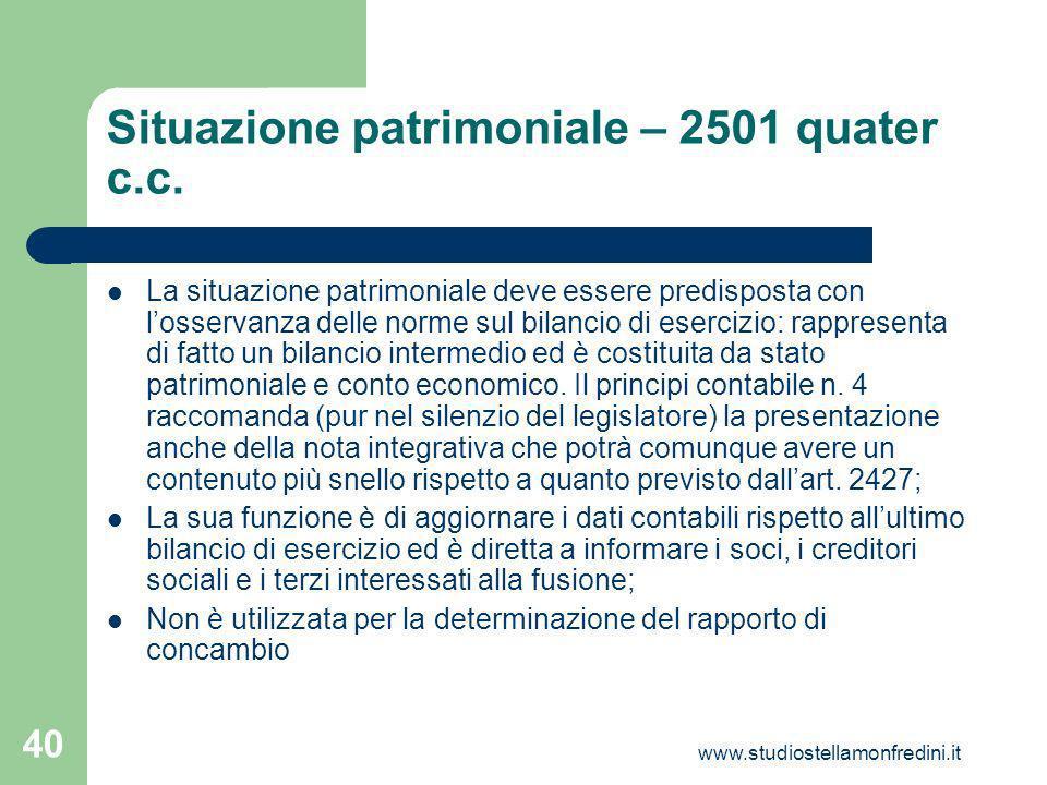 www.studiostellamonfredini.it 40 Situazione patrimoniale – 2501 quater c.c.