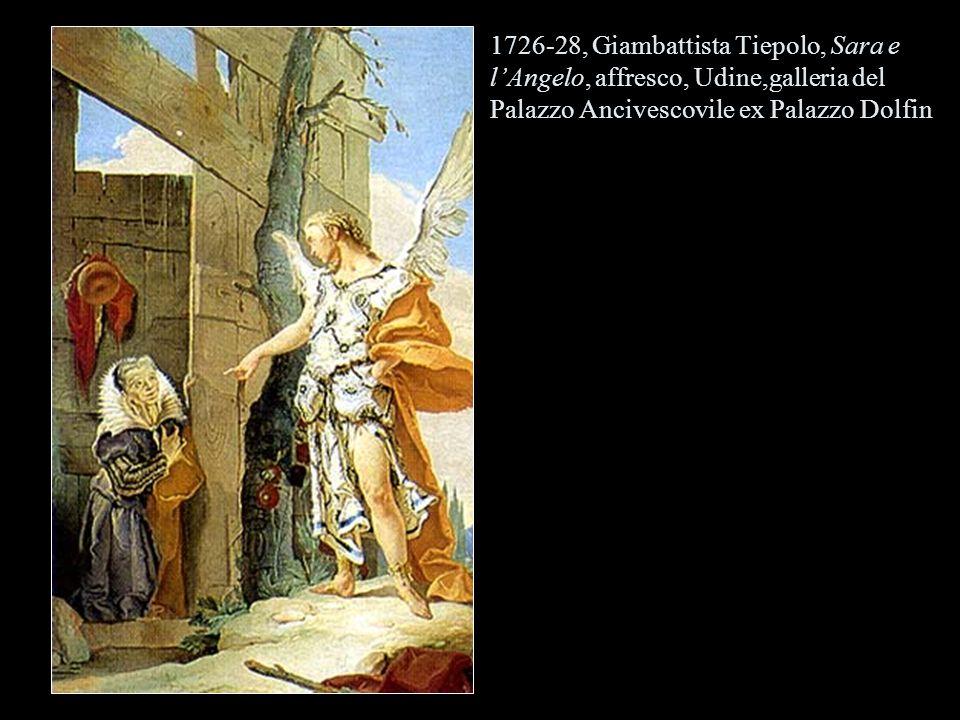 1726-28, Giambattista Tiepolo, Sara e lAngelo, affresco, Udine,galleria del Palazzo Ancivescovile ex Palazzo Dolfin