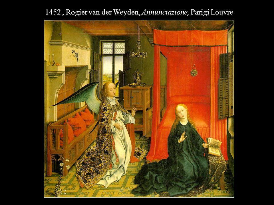1452, Rogier van der Weyden, Annunciazione, Parigi Louvre
