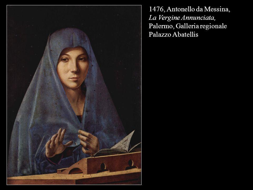 1476, Antonello da Messina, La Vergine Annunciata, Palermo, Galleria regionale Palazzo Abatellis