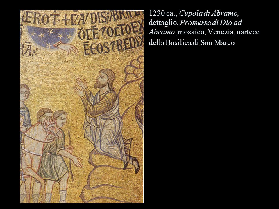 1230 ca., Cupola di Abramo, dettaglio, Promessa di Dio ad Abramo, mosaico, Venezia, nartece della Basilica di San Marco