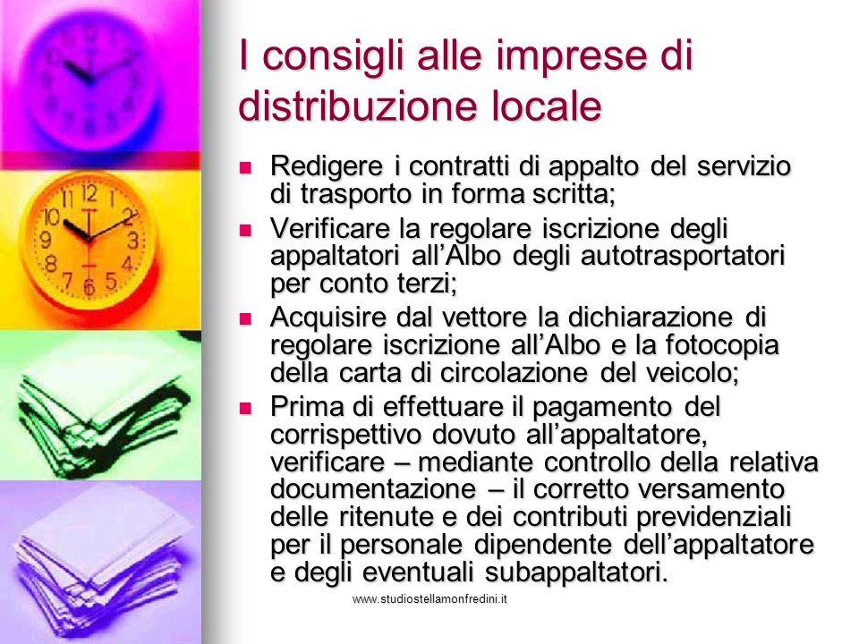 www.studiostellamonfredini.it I consigli alle imprese di distribuzione locale Redigere i contratti di appalto del servizio di trasporto in forma scrit