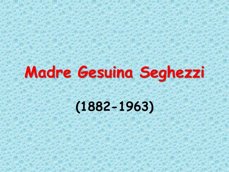 Madre Gesuina Seghezzi (1882-1963)
