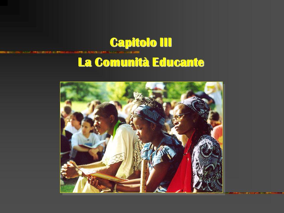 Capitolo III La Comunità Educante