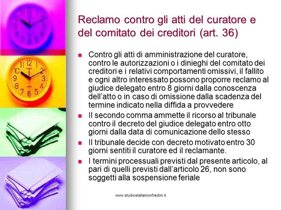 www.studiostellamonfredini.it Reclamo contro gli atti del curatore e del comitato dei creditori (art.