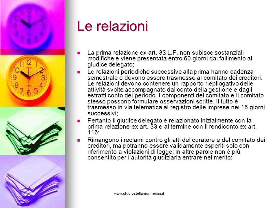 www.studiostellamonfredini.it Le relazioni La prima relazione ex art.