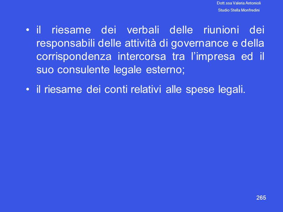 265 il riesame dei verbali delle riunioni dei responsabili delle attività di governance e della corrispondenza intercorsa tra limpresa ed il suo consu