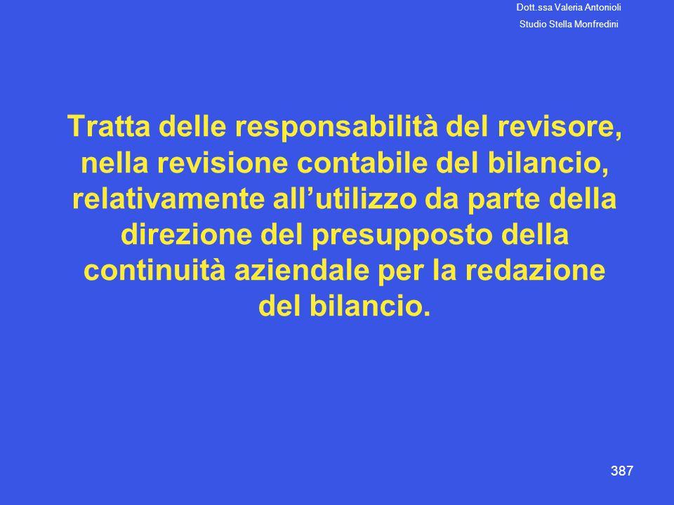 387 Tratta delle responsabilità del revisore, nella revisione contabile del bilancio, relativamente allutilizzo da parte della direzione del presuppos