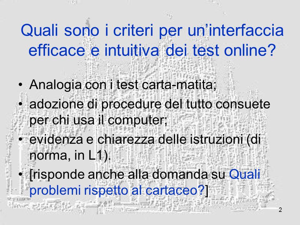 2 Quali sono i criteri per uninterfaccia efficace e intuitiva dei test online.