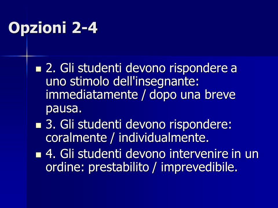 Opzioni 5-7 5.