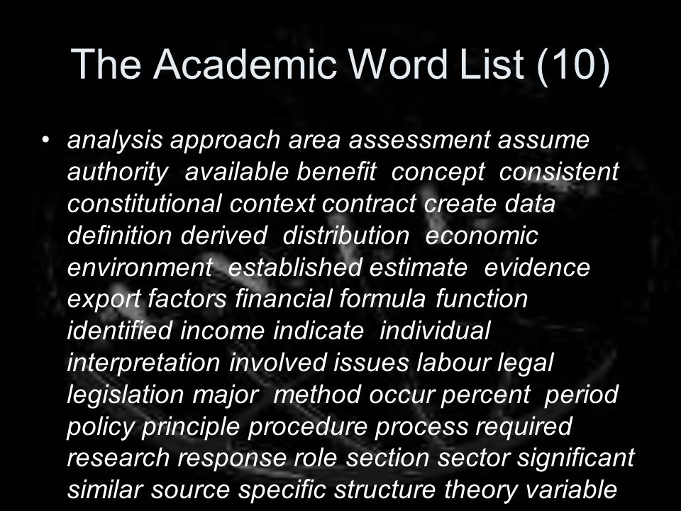 The Academic Word List (10) analysis approach area assessment assume authority available benefit concept consistent constitutional context contract cr