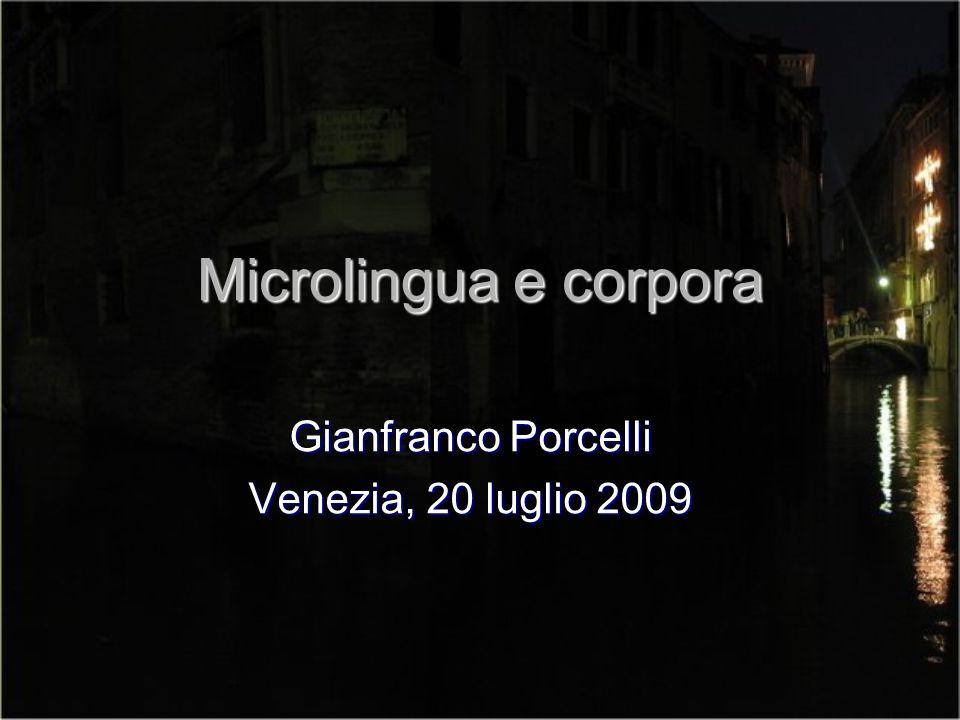 Livelli di microlingua Divulgazione Divulgazione Generica Generica Specifica Specifica Microlingua p.