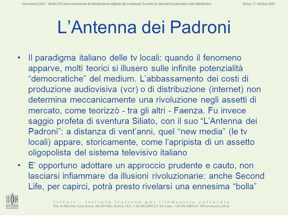 LAntenna dei Padroni Il paradigma italiano delle tv locali: quando il fenomeno apparve, molti teorici si illusero sulle infinite potenzialità democrat