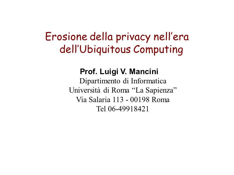 Erosione della privacy nellera dellUbiquitous Computing Prof.