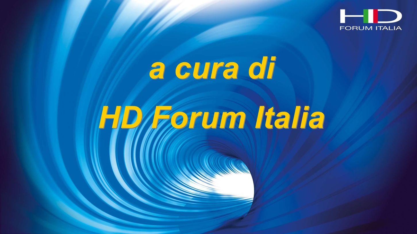 a cura di HD Forum Italia a cura di HD Forum Italia