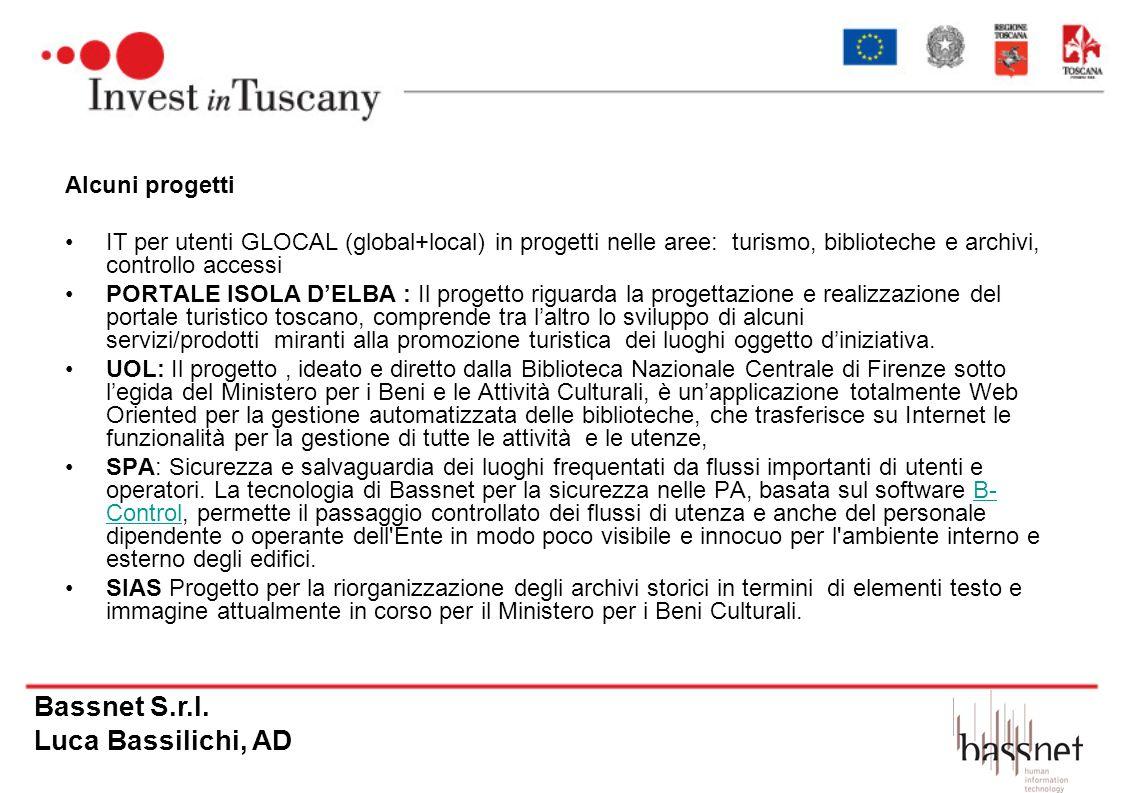Alcuni progetti IT per utenti GLOCAL (global+local) in progetti nelle aree: turismo, biblioteche e archivi, controllo accessi PORTALE ISOLA DELBA : Il