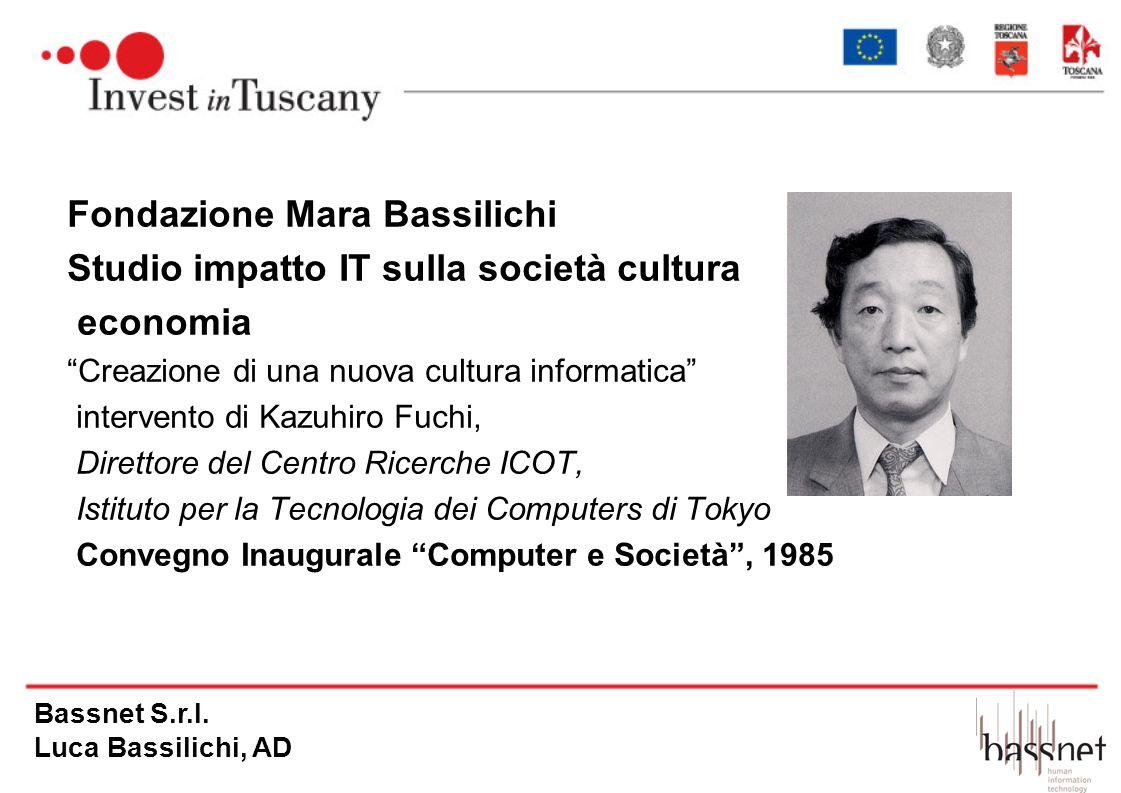 Fondazione Mara Bassilichi Studio impatto IT sulla società cultura economia Creazione di una nuova cultura informatica intervento di Kazuhiro Fuchi, D