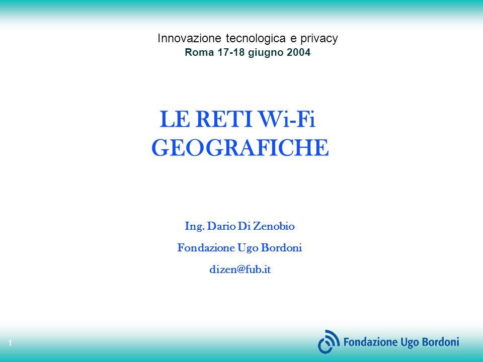 1 LE RETI Wi-Fi GEOGRAFICHE Ing.