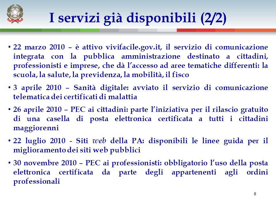 9 Dal luglio 2008 al dicembre 2010 il Ministro per la pubblica amministrazione e linnovazione ha firmato 170 protocolli dintesa volti a favorire la diffusione dellinnovazione con PA centrali e locali, imprese, associazioni I Protocolli per linnovazione