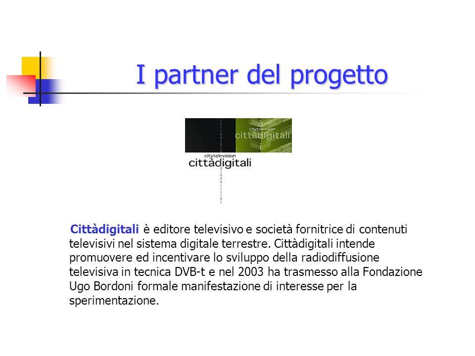 I partner del progetto Cittàdigitali è editore televisivo e società fornitrice di contenuti televisivi nel sistema digitale terrestre.
